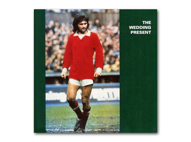 The Wedding Present - George Best album cover